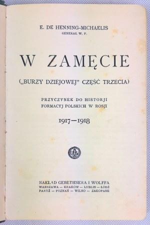 Henning-Michaelis, Przyczynek do historji formacyj polskich w Rosji 1917-1918