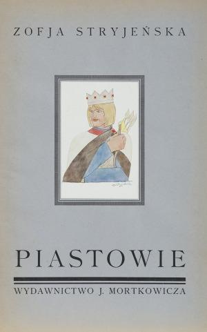Stryjeńska Zofia, PIASTOWIE, 1929