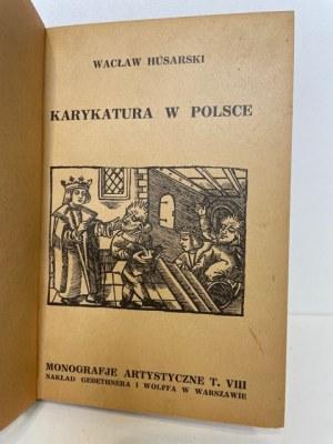 Husarski Wacław KARYKATURA W POLSCE