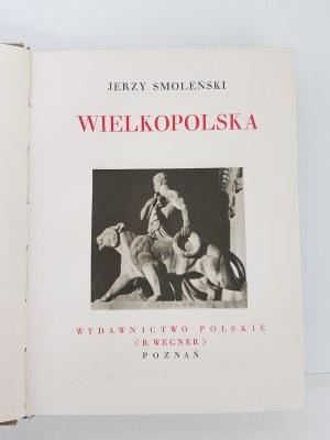 Smoleński Jerzy WIELKOPOLSKA CUDA POLSKI