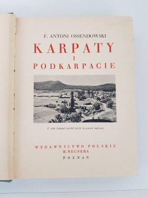 Ossendowski F. Antoni KARPATY I PODKARPACIE CUDA POLSKI