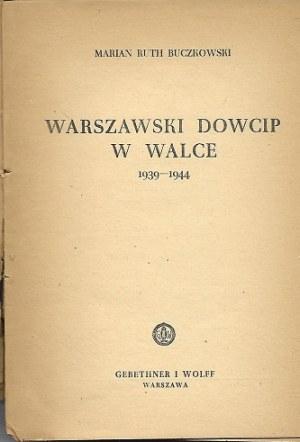 Buczkowski Marian Ruth Warszawski dowcip w walce 1939-1944