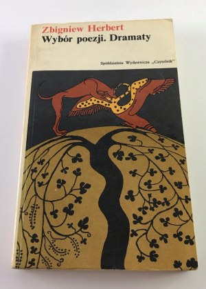 Herbert Zbigniew Wybór poezji. Dramaty [wyd. 1]