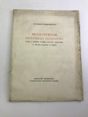 Dobrowolski Kazimierz Modlitewnik Królewicza Aleksandra
