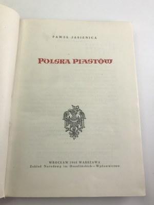 Jasienica Paweł Polska Piastów [wydanie I]