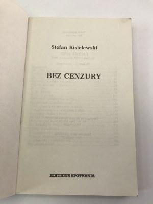 Kisielewski Stefan Bez cenzury