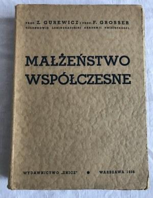 Gurewicz Z. Grosser F. Małżeństwo współczesne
