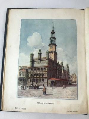 Księga Pamiątkowa Miasta Poznania [liczne ilustracje w tekście][1929]