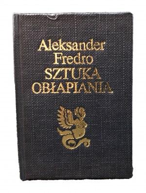 Fredro Aleksander Sztuka obłapiania [miniatura]