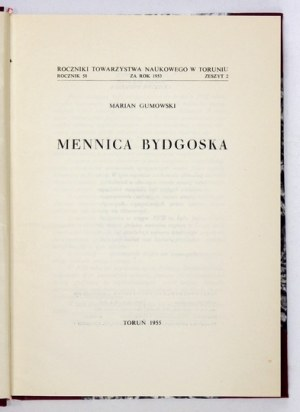 GUMOWSKI Marian - Mennica bydgoska. Toruń 1955. PWN. 4, s. [6], 291, tabl. 24. opł. wsp....