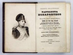 BOBROWICZ Jan Nep[omucen] - Kronika malownicza Napoleona Bonapartego czyli Obrazy bitew i czynów wojennych Bohatera; 100...