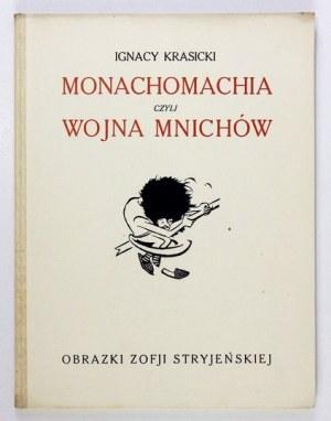 KRASICKII. – Monachomachia czyli wojna mnichów.Ilustr. Zofja Stryjeńska. Kraków [1921]. Spółka Wyd.