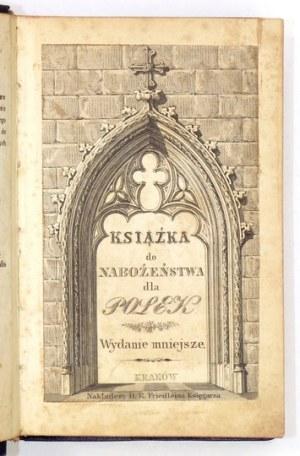 [HOFFMANOWA Klementyna] - Książka do nabożeństwa dla Polek, przez autorkę Pamiątki po dobréj matce. Wyd....