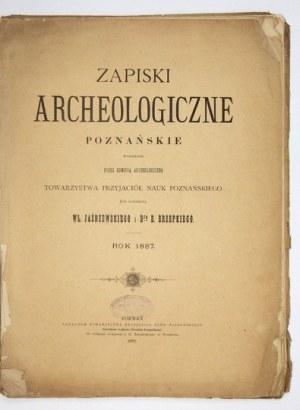 JAŻDŻEWSKI Wł[adysław], ERZEPKI B[olesław] - Zapiski archeologiczne poznańskie, wydawane przez Komisyą Archeologiczną To...