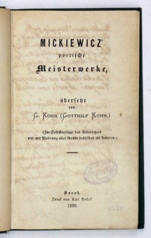MICKIEWICZ Adam - Mickiewicz' poetische Meisterwerke,übersetzt von G. Kohn (Gotthilf Kohn)....