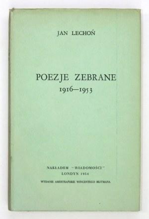 LECHOŃ Jan - Poezje zebrane 1916-1953. Londyn 1954. Nakł.