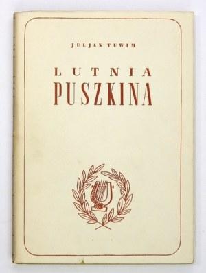 TUWIM Juljan - Lutnia Puszkina. Warszawa 1937. Wyd. J. Przeworskiego. 4, s. XV, [1], 139, [1], tabl. 1. opr. oryg....
