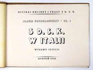 ALBUM fotograficzny. 3 D[ywizja] S[trzelców] K[arpackich] w Italii. Cz.1. Wyd. III....