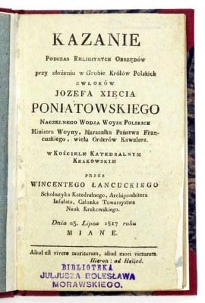 ŁAŃCUCKI Wincenty - Kazanie podczas religiynych obrzędów przy złożeniu w Grobie Królów Polskich zwłoków Jozefa xięcia Po...