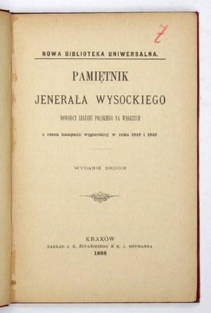 WYSOCKI [Józef] - Pamiętnik jenerała ... dowódcy Legionu Polskiego na Węgrzech z czasu kampanii węgierskiej w roku 1848 ...