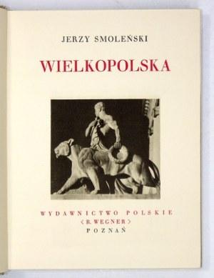 SMOLEŃSKI Jerzy - Wielkopolska. [1930].s. 156, [4].