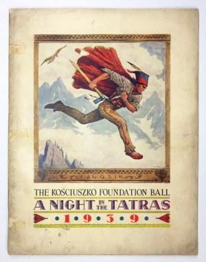 [TATRY]. The Kościuszko Foundation Ball