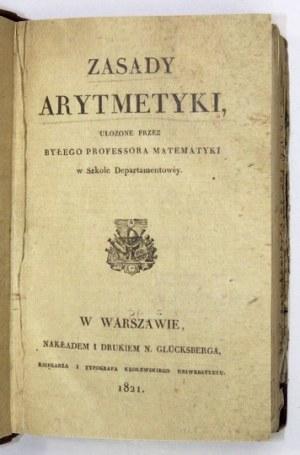 RADOMIŃSKIJ. A. – Zasady arytmetyki. 1821. 1 wyd. wielokrotnie wznawianego podręcznika arytmetyki.