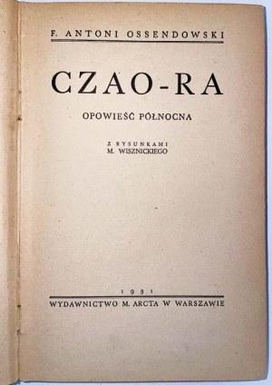 OSSENDOWSKI F. ANTONI - CZAO-RA. OPOWIEŚĆ PÓŁNOCNA.