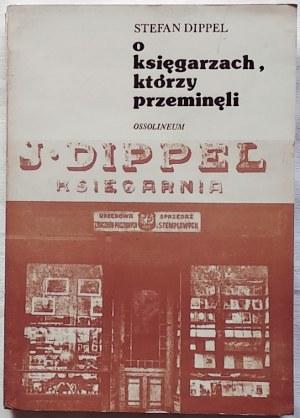 Dippel Stefan • O księgarzach, którzy przeminęli