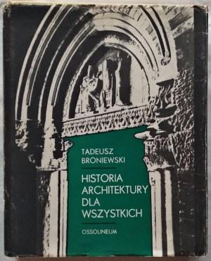Broniewski Tadeusz • Historia architektury dla wszystkich