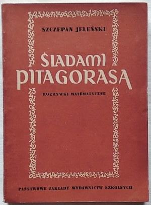 Jeleński Szczepan • Śladami Pitagorasa