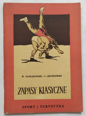 Zapasy klasyczne • Nowakowski W., Grotkowski J.