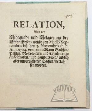 RELATION, Von der Blocquade und Belagerung der Stadt Posen,