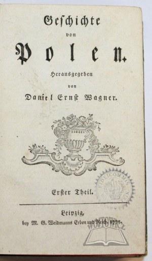WAGNER Daniel Ernst, Geschichte von Polen.