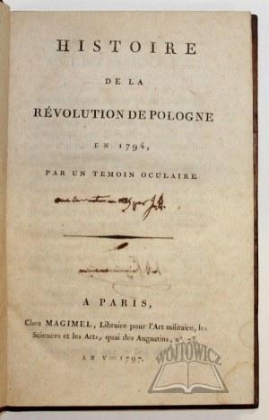 (ZAJĄCZEK Józef), Histoire de la révolution de Pologne en 1794, par un temoin oculaire.