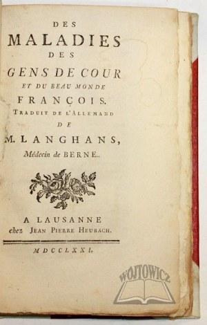 LANGHANS Daniel, Des maladies des gens de cour et du beau monde françois.