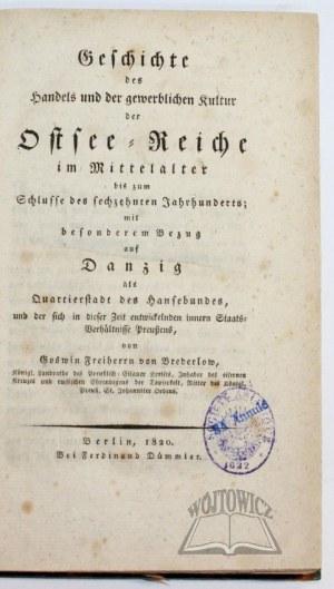 BREDERLOW Goswin Freiherr von, Geschichte des Handels und der gewerblichen Kultur der Ostsee-Reiche
