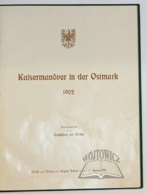 KAISERMANÖVER in der Ostmark 1902.