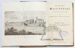 VOIGT Johannes, Geschichte Marienburgs, der Stadt und des Haupthauses des deutschen Ritter-Ordens in Preußen.