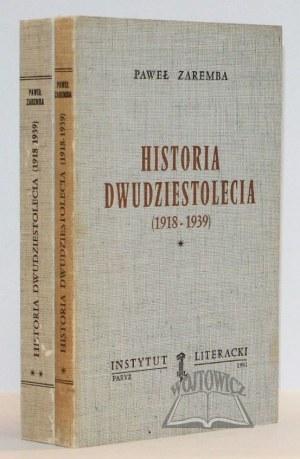 ZAREMBA Paweł, Historia dwudziestolecia (1918-1939).