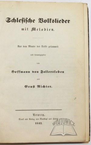 FALLERSLEBEN Hoffmann von und Richter Ernst, Schlesische Volkslieder mit Melodien.