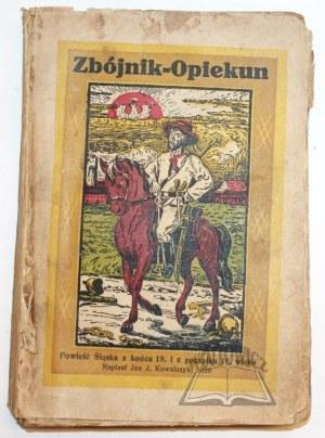 KOWALCZYK Jan J(akub), Zbójnik - Opiekun.