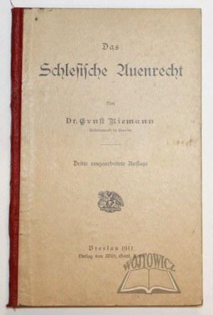 RIEMANN Ernst, Das Schlesische Auenrecht.