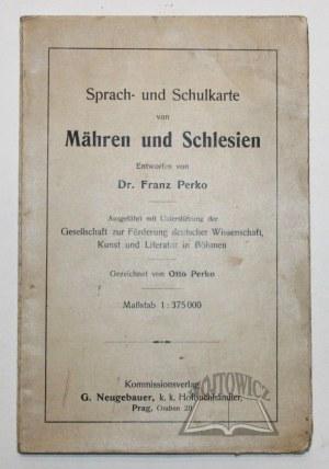 PERKO Franz, Sprach- und Schulkarte von Mähren und Schlesien.
