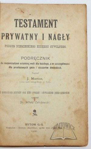MARCUS J., Testament prywatny i nagły podług