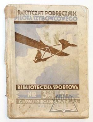 BACHEM E(rich), Praktyczny podręcznik pilota szybowcowego.