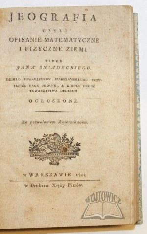 ŚNIADECKI Jan, Jeografia czyli opisanie matematyczne i fizyczne ziemi