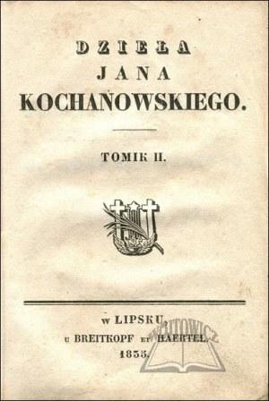 KOCHANOWSKI Jan, Dzieła.