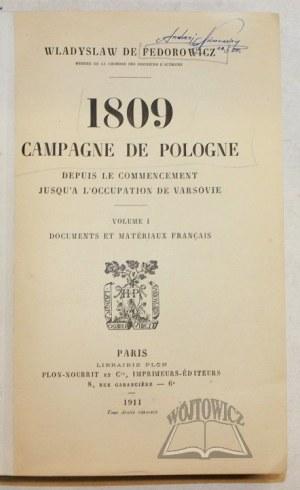 FEDOROWICZ Władysław de, 1809, Campagne de Pologne.