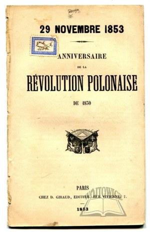 (POWSTANIE Listopadowe). 29 novembre 1853. Anniversaire de la Revolution Polonaise de 1830.